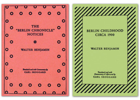 "Berlin Chronicle"" Notices by Walter Benjamin"